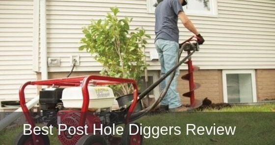 Best Post Hole Diggers Review