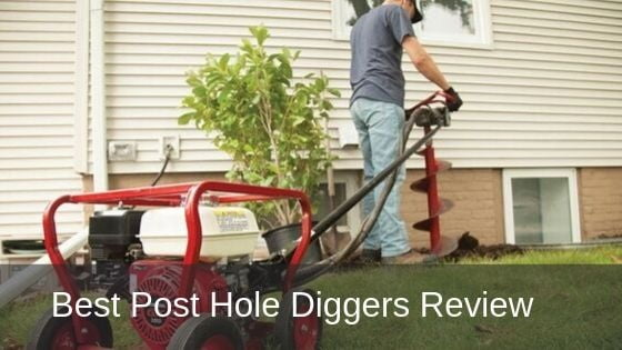 The 5 Best Post Hole Digger Reviews 2021